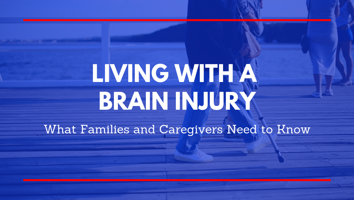Living with a Brain Injury